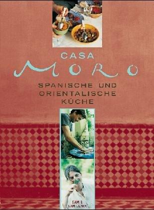 Kochbuch von Samantha und Samuel Clark: Casa Moro