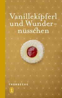 Backbuch: Vanillekipferl und Wundernüsschen