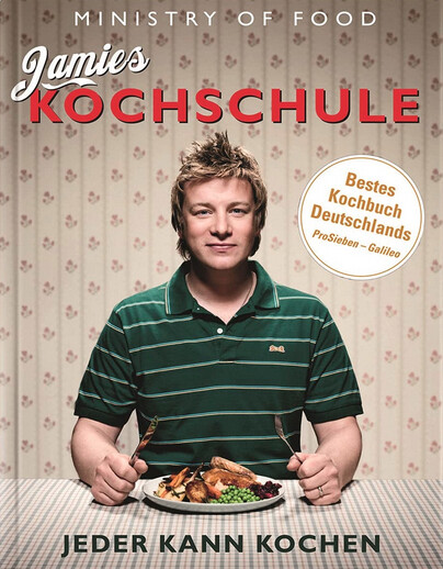 Kochbuch von Jamie Oliver: Jamies Kochschule
