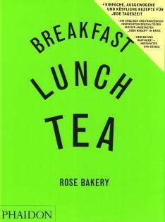 Kochbuch von Rose Carrarini: Rose Bakery