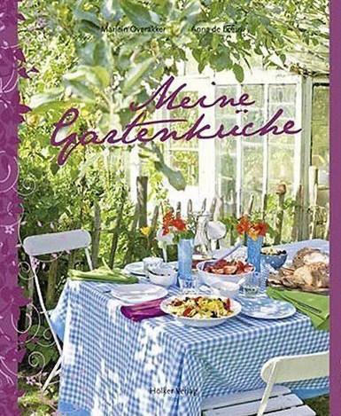 Kochbuch von Marlein Overakker: Meine Gartenküche