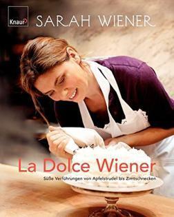 Kochbuch von Sarah Wiener: La Dolce Wiener