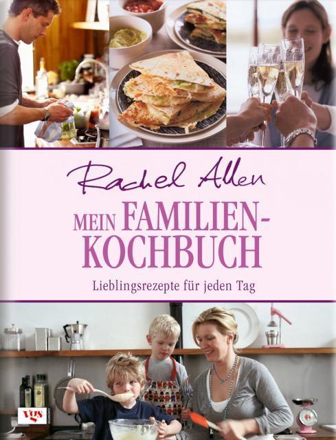 Kochbuch von Rachel Allen: Mein Familienkochbuch