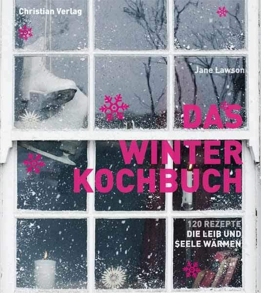 Kochbuch von Jane Lawson: Das Winterkochbuch