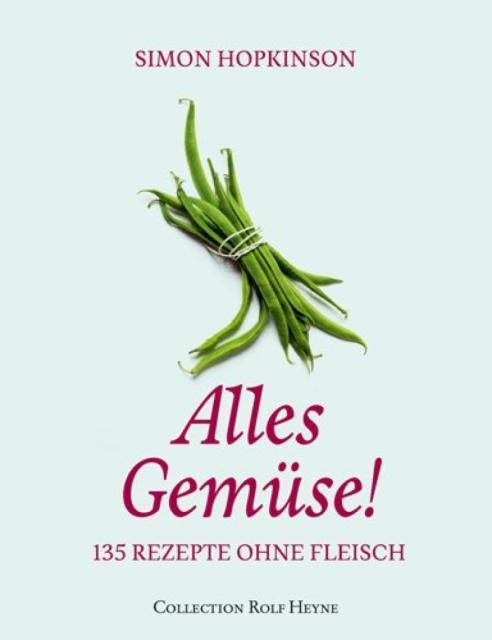 Kochbuch von Simon Hopkinson: Alles Gemüse!