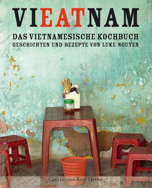 Kochbuch von Luke Nguyen: Vieatnam