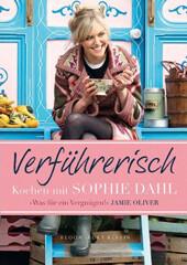Kochbuch von Sophie Dahl: Verführerisch