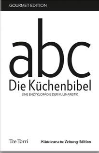 abc – Die Küchenbibel – Eine Enzyklopädie der Kulinaristik