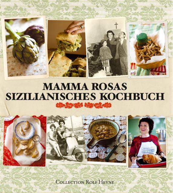 Kochbuch von Rosa Mitchell: Mamma Rosas sizilianisches Kochbuch