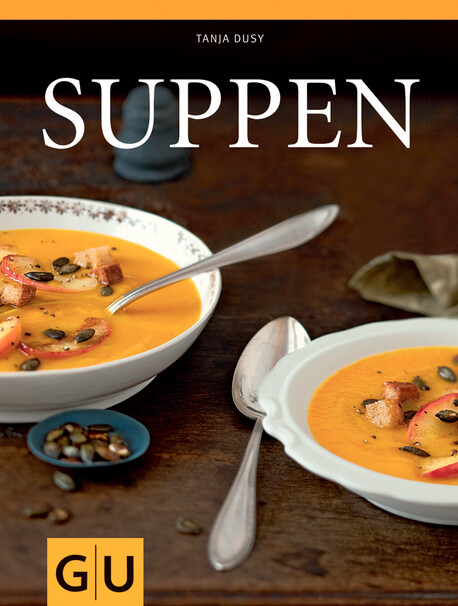 Kochbuch von Tanja Dusy: Suppen