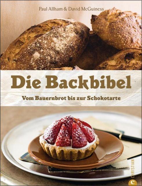 Backbuch von Paul Allam, David McGuinness: Die Backbibel