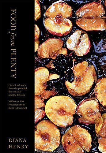 Kochbuch von Diana Henry: Food from Plenty