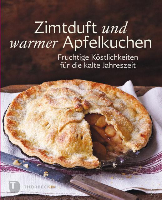Backbuch: Zimtduft und warmer Apfelkuchen