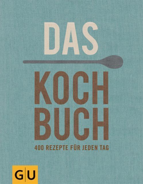 Kochbuch von Andreas Neubauer: 400 Rezepte für jeden Tag