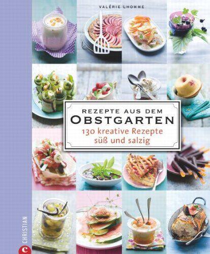 Kochbuch von Valérie Lhomme: Rezepte aus dem Obstgarten