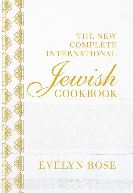 Kochbuch von Evelyn Rose: The New Complete International Jewish Cookbook