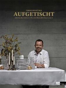 Kochbuch von Christoph Bürge: Aufgetischt