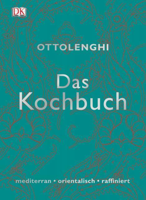 Kochbuch von Yotam Ottolenghi, Sami Tamimi: Das Kochbuch – exotisch, sinnlich, universal
