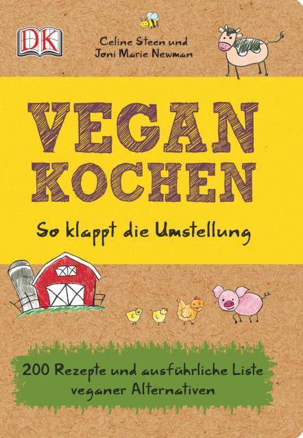 Kochbuch von Celine Steen, Joni Marie Newman: Vegan kochen