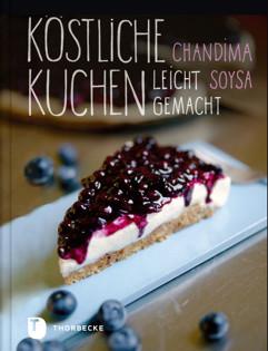 Backbuch von Chandima Soysa: Köstliche Kuchen leicht gemacht