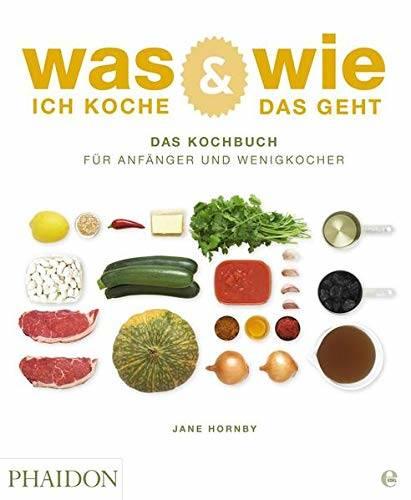 Kochbuch von Jane Hornby: Was ich koche & wie das geht