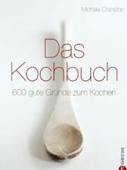 Kochuch von Michele Cranston: Das Kochbuch
