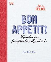 Kochbuch von Manu Feildel: Bon appétit!