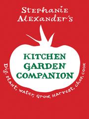 Kochbuch von Stephanie Alexander: Kitchen Garden Companion