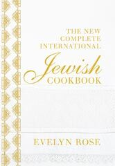 Kochbuch von Evelyn Rose: The New Complete International Jewish Cookbook