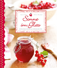 Kochbuch von Karin Iden: Sonne im Glas