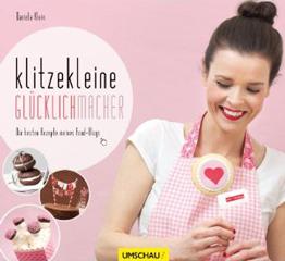 Daniela Klein: Klitzekleine Glücklichmacher