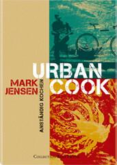 Kochbuch von Mark Jensen: Urban Cook