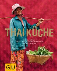 Kochbuch von Prisca Rüegg & Phassaporn Mankongthanachok: Thaiküche
