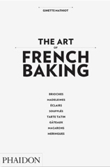 Backbuch von Ginette Mathiot: The Art of French Baking (engl.)