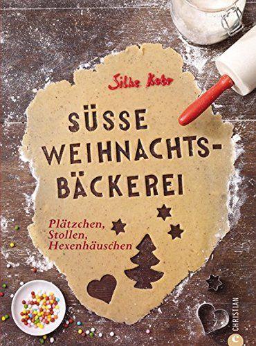 Backbuch von Silke Kobr: Süße Weihnachtsbäckerei