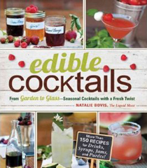 Cocktailbuch von Natalie Bovis: Edible Cocktails (engl.)