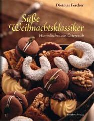 Backbuch von Dietmar Fercher: Süße Weihnachtsklassiker