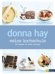 Kochbuch von Donna Hay: Meine Kochschule