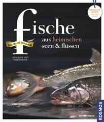 Kochbuch von Jacqueline Vogt, Ingo Swoboda: Fische aus heimischen Seen & Flüssen