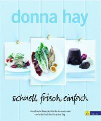 Kochbuch von Donna Hay: schnell, frisch, einfach