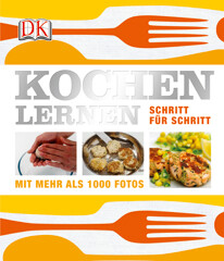 Kochbuch: Kochen lernen – Schritt für Schritt
