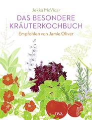 Kochbuch von Jekka McVicar: Das besondere Kräuterkochbuch