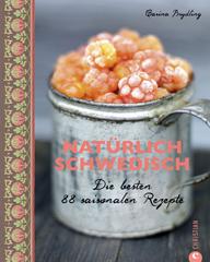 Kochbuch von Carina Brydling: Natürlich Schwedisch