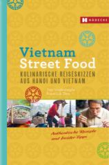 Kochbuch von Tom Vandenberghe: Vietnam Street Food