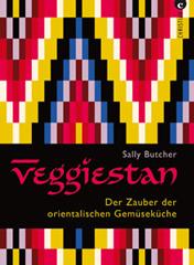 Kochbuch von Sally Butcher: Veggiestan – Der Zauber der orientalischen Gemüseküche