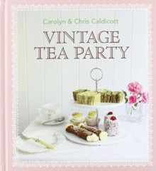 Kochbuch von Carolyn & Chris Caldicott: Vintage Tea Party