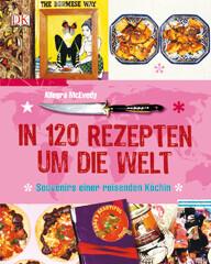 Kochbuch von Allegra McEvedy: In 120 Rezepten um die Welt