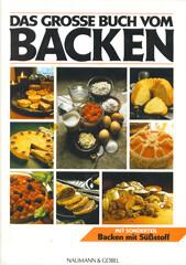 Backbuch: Das große Buch vom Backen