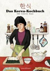 Kochbuch von Sunkyoung Jung, Yun-Ah Kim, Minbok Kou: Das Korea-Kochbuch