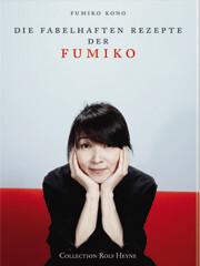 Kochbuch von Fumiko: Die fabelhaften Rezepte